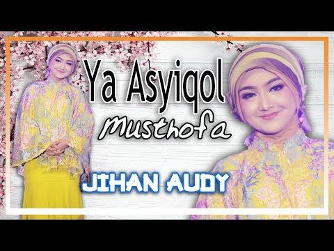 Download Jihan Audy - Ya Asyiqol Musthofa  Mp4 baru