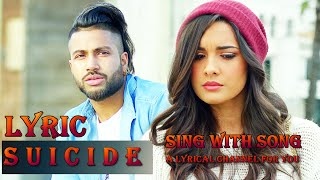 Suicide Lyrics Song -  SUKHE MUZICAL DOCTORZ - New Punjabi Song 2016