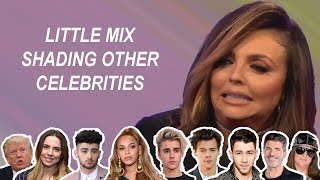 LITTLE MIX SHADING OTHER CELEBRITIES