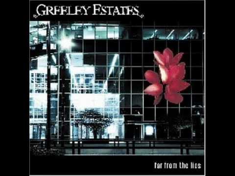 Greeley Estates - Nothing Good Happens After Dark