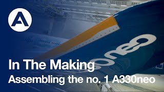 download lagu In The Making: Assembling The No. 1 A330neo gratis