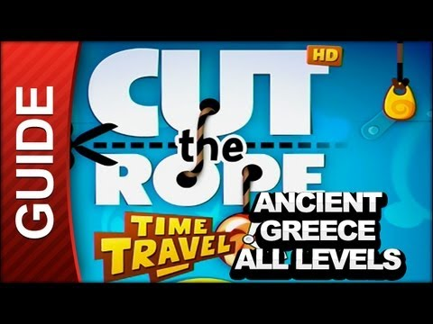 Cut the Rope Time Travel Walkthrough - All Ancient Greece Levels