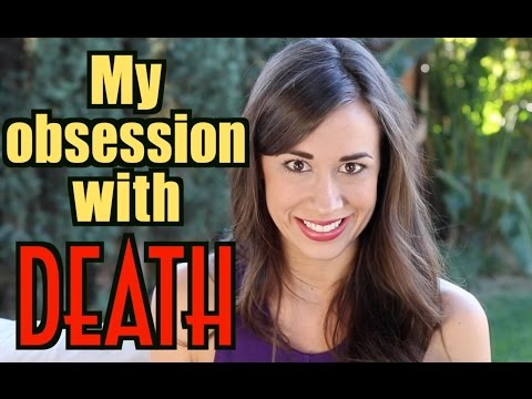 MY OBSESSION WITH DEATH