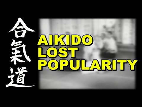 Why Did Aikido Lose Popularity? - Brief Martial Arts
