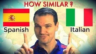 How Similar Are Spanish and Italian?