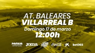 At. Baleares vs Villarreal B