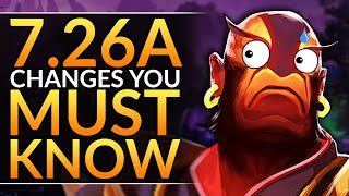 NEW PATCH 7.26a: HUGE Changes, Buffs and Nerfs YOU MUST ABUSE to WIN - Dota 2 Pro Gameplay Guide