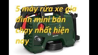 5 máy rửa xe gia đình mini bán chạy nhất hiện nay