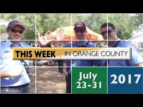 This Week In Orange County July 23-31 2017
