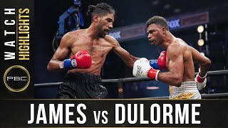 James vs Dulorme HIGHLIGHTS: August 8, 2020 | PBC on FOX