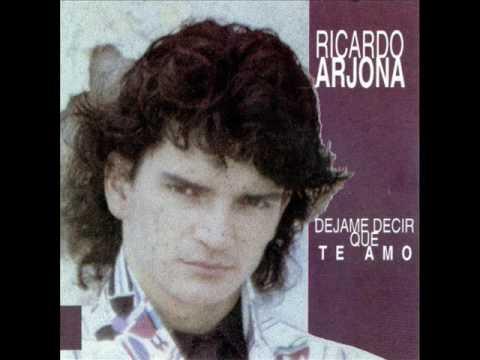Ricardo Arjona - Ricardo Arjona - D�jame decir que te amo