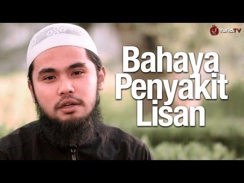 Ceramah Singkat: Bahaya Penyakit Lisan - Ustadz Muhammad Ali Hizam