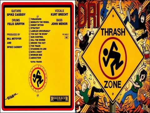 D.R.I.   Thrash Zone [Full Album]