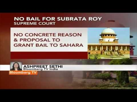 Newsroom- SC Rejects Subrata Roy's Bail Plea