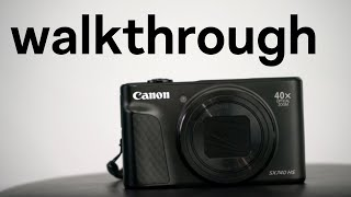 04. walkthrough of all modes on canon sx740hs
