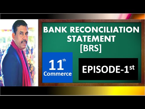 #1, BANK RECONCILIATION STATEMENT [BRS] |CLASS-11th| |ACCOUNTANCY|
