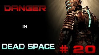 Dead Space (BLIND) - Part 20: Poison Pod Hunting!