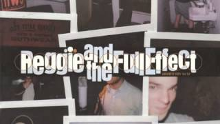 Watch Reggie  The Full Effect Girl Whyd You Run Away video