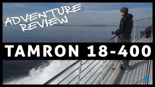 Tamron 18-400 Review - Whale Watching Adventure