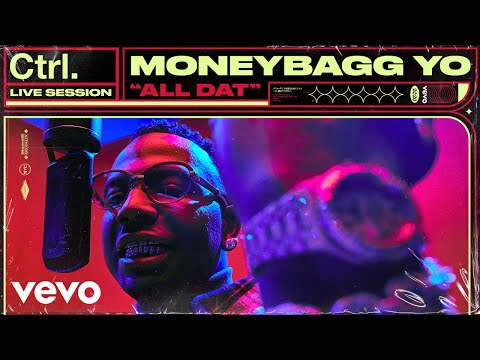 Moneybagg Yo - All Dat (Live Session) | Vevo Ctrl