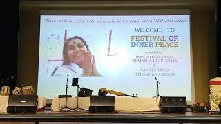 Festival Of Inner Peace, Osmania University, Hyderabad