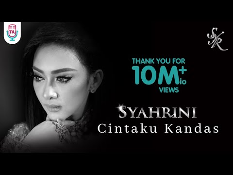SYAHRINI - CINTAKU KANDAS (Official Music Video)