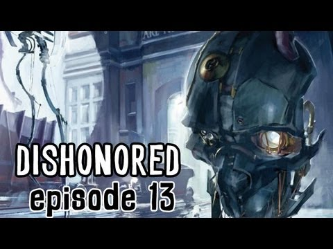 Dishonored Walkthrough #13: Strangling Hookers
