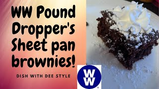 My WW| WW Poundropper's Sheet Pan Brownies with a Dee  Twist | Low Smart Point Brownies
