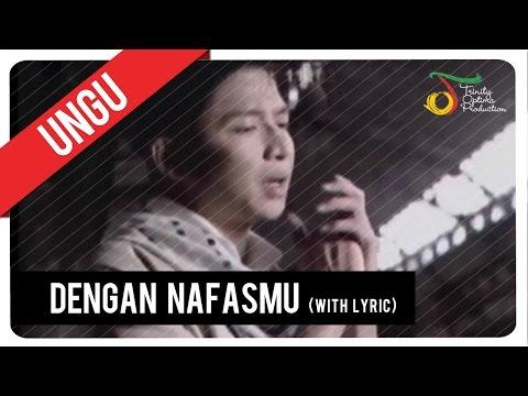 UNGU - Dengan NafasMu (with Music) | VC Trinity