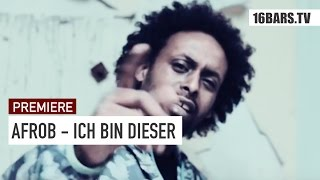 Afrob - Ich bin dieser // prod. by Phono (16BARS.TV PREMIERE)