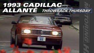 1993 Cadillac Allanté Test Drive - Throwback Thursday
