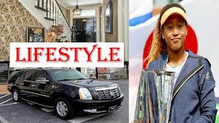 Naomi Osaka Biography  | Family | Childhood | House | Net worth | Car collection | Lifestyle