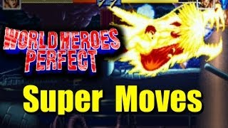 World Heroes Perfect Super Desperation Moves