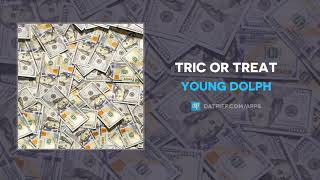 Young Dolph - Tric Or Treat (AUDIO)