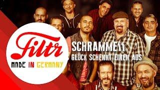 Schramme11 - Das Glück Schenkt Einen Aus (Offizielles Lyric Video)