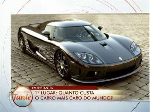Quanto custa o carro mais caro do mundo? Descubra no Programa da Tarde