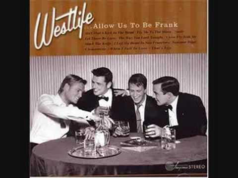 Westlife - I Left My Heart In San Francisco