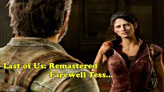 Last of Us: Remastered - 3: Farewell Tess