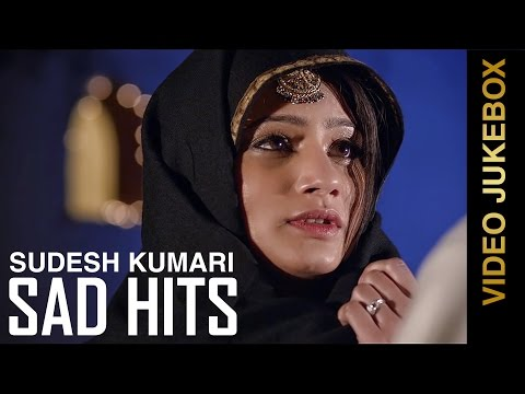 Latest Punjabi Songs 2015 | SUDESH KUMARI SAD HITS | Video Jukebox | Latest Punjabi Songs 2015