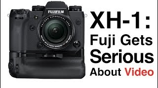 Fuji X-H1: Fuji Gets Serious About Video, and I Feel Like A Golden Retriever