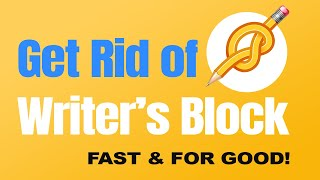 How to Get Rid Of Writer's Block for Authors [11 Fast Hacks & Prevention Methods to Avoid it]