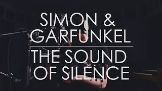 the sound of silence // simon and garfunkel // acoustic cover