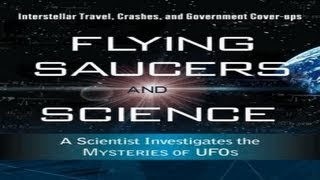 FLYING SAUCERS AND SCIENCE - Stanton Friedman LIVE FEATURE LENGTH