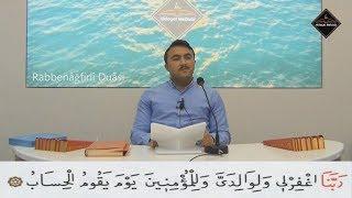 Ok Takipli Rabbenağ firlî Duâsı - Dersimiz Kur'an-ı Kerim - Furkan Diler