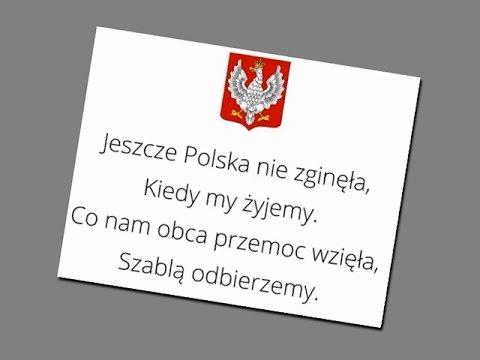 Hymn Polski Mazurek Dąbrowskiego 4 Zwrotki (kiedy My żyjemy) Wykonanie Męskie - Hymn Państwowy TEKST