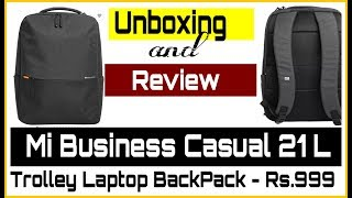 (Unboxing) Mi Business Casual Laptop Backpack Review