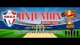 ANJUMAN TROPHY, SEASON 7 2019 FINAL DAY PRINCE MOVIES