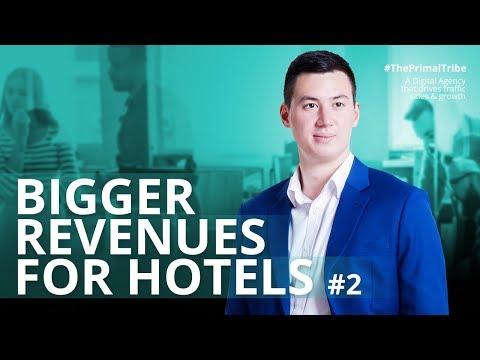 BIGGER REVENUES FOR HOTELS PT. 2 | Primal 003