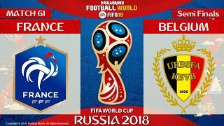 France vs Belgium | Semi-Finals | FIFA World Cup Russia 2018 | Match 61 | 10/07/2018 | FIFA 18