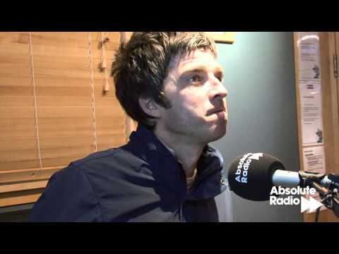 Noel Gallagher interview on Absolute Radio